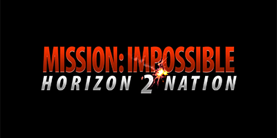 MISSION:IMPOSSIBLE Horizon 2 Nation